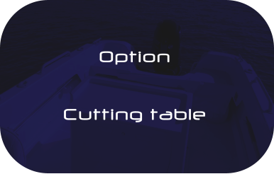 Option  Cutting table